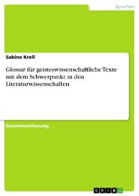 Cover Glossar für geisteswissenschaftliche Texte mit dem Schwerpunkt in den Literaturwissenschaften