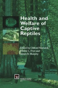 Cover Health and Welfare of Captive Reptiles