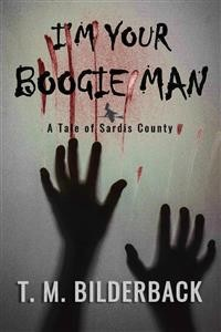 Cover I'm Your Boogie Man - A Tale Of Sardis County