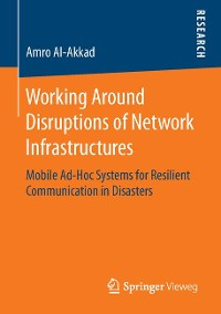 Cover Working Around Disruptions of Network Infrastructures