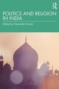 Cover Politics and Religion in India