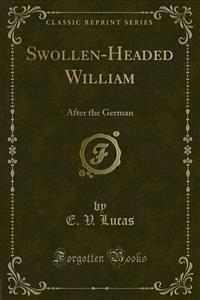 Cover Swollen-Headed William