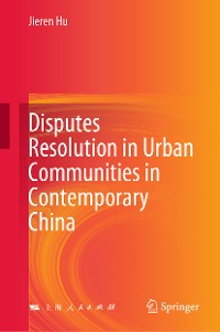 Cover Disputes Resolution in Urban Communities in Contemporary China