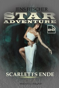Cover Scarletts Ende (STAR ADVENTURE 20)