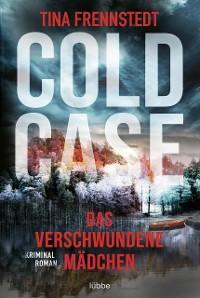 Cover Cold Case - Das verschwundene Mädchen