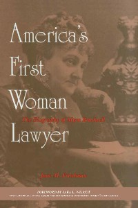 Cover America's First Woman Lawyer