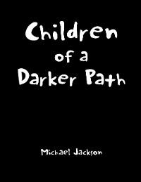 Cover Children of a Darker Path