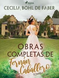 Cover Obras completas de Fernán Caballero. Tomo I
