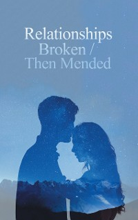 Cover Relationships Broken/Then Mended
