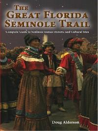Cover The Great Florida Seminole Trail