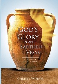 Cover God's Glory in an Earthen Vessel