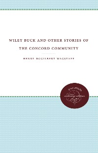 Cover Wiley Buck and Other Stories of the Concord Community
