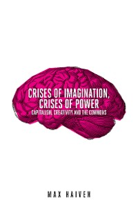 Cover Crises of Imagination, Crises of Power
