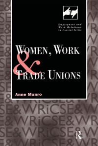 Cover Women, Work and Trade Unions
