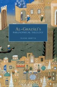 Cover Al-Ghazali's Philosophical Theology