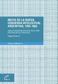Cover Inicio de la nueva izquierda intelectual argentina, 1955-1962
