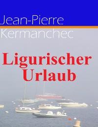 Cover Ligurischer Urlaub
