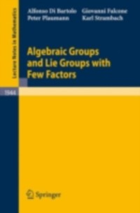 Cover Algebraic Groups and Lie Groups with Few Factors