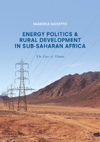 Cover Energy Politics and Rural Development in Sub-Saharan Africa