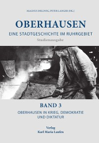 Cover Oberhausen: Eine Stadtgeschichte im Ruhrgebiet Bd. 3