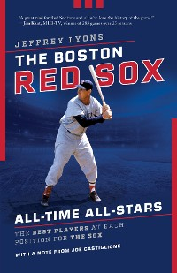 Cover The Boston Red Sox All-Time All-Stars