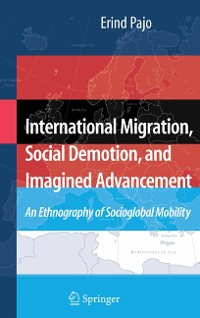Cover International Migration, Social Demotion, and Imagined Advancement