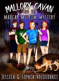 Cover Mallory Cavan and the Madcap Museum Mystery