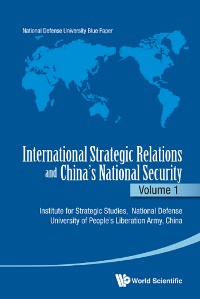 Cover International Strategic Relations and China's National SecurityVolume 1