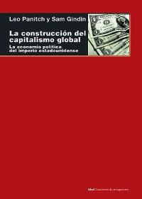 Cover La construcción del capitalismo global