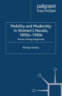 Cover Mobility and Modernity in Women's Novels, 1850s-1930s