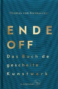Cover Ende offen – Das Buch der gescheiterten Kunstwerke