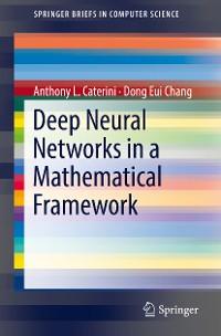 Cover Deep Neural Networks in a Mathematical Framework