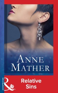Cover Relative Sins (Mills & Boon Vintage 90s Modern) (The Anne Mather Collection)