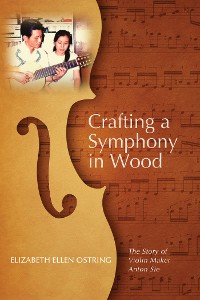 Cover Crafting a Symphony in Wood
