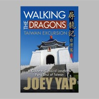 Cover Walking the Dragons: Taiwan Excursion