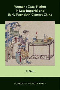 Cover Women's Tanci Fiction in Late Imperial and Early Twentieth-Century China