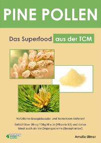 Cover PINE POLLEN - Das Superfood aus der TCM.