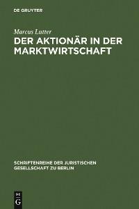 Cover Der Aktionär in der Marktwirtschaft