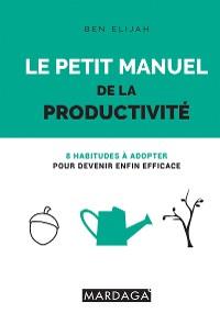 Cover Le petit manuel de la productivité