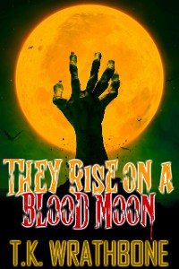 Cover They Rise On A Blood Moon