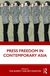 Cover Press Freedom in Contemporary Asia