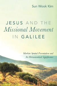 Cover Jesus and the Missional Movement in Galilee