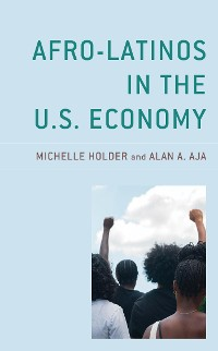 Cover Afro-Latinos in the U.S. Economy