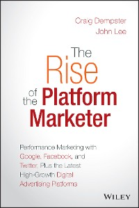 Cover The Rise of the Platform Marketer
