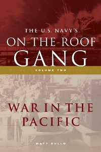 Cover The US Navy's On-the-Roof Gang