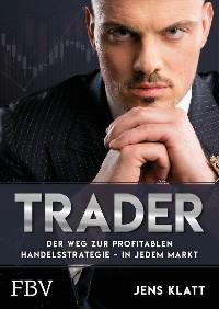 Cover Trader – Der Weg zur profitablen Handelsstrategie – in jedem Markt