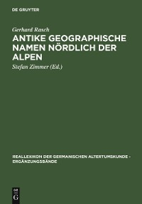 Cover Antike geographische Namen nördlich der Alpen