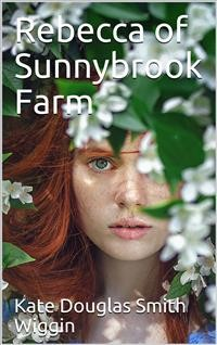 Cover Rebecca of Sunnybrook Farm