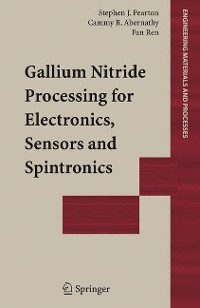 Cover Gallium Nitride Processing for Electronics, Sensors and Spintronics