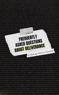 Cover Frequently Asked Questions About Deliverance